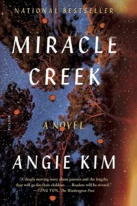 cover image of Miracle Creek by Angie Kim