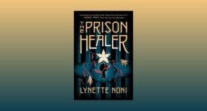 cover image of The Prison Healer against a gold and teal gradient background