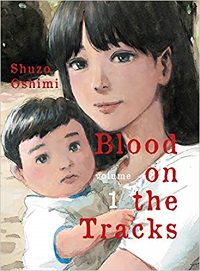 Blood on the Tracks volume 1 cover - Shuzo Oshimi
