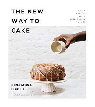 The New Way to Cake by Benjamina Ebuehi book cover