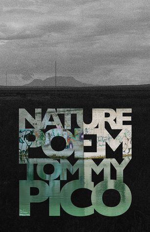 cover of Nature Poem by Tommy Pico