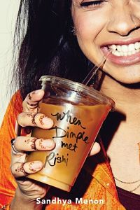 When Dimple Met Rishi by Sandhya Menon book cover