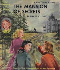 cover of Kay Tracey and the Mansion of Secrets