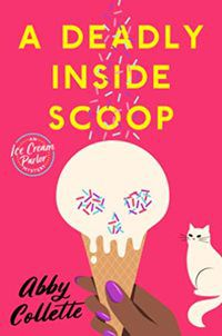 A Deadly Inside Scoop cover
