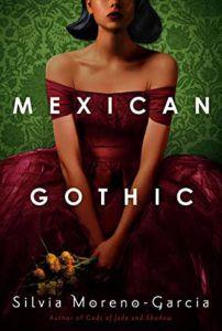 Mexican Gothic by Silvia Moreno-Garcia cover