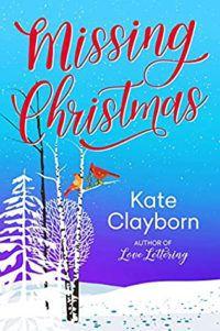 Holiday romances Missing Christmas