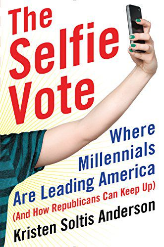 Book cover The Selfie Vote shows an arm taking a selfie with a phone