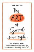 The Art of Good Enough Cover