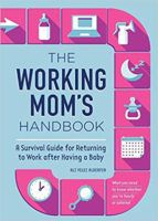 The Working Mom's Handbook Cover