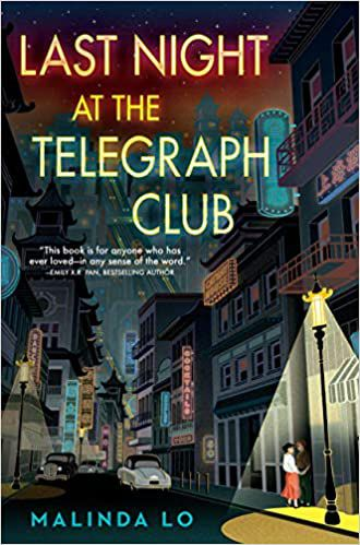 cover image of Last Night at the Telegraph Club by Malinda Lo