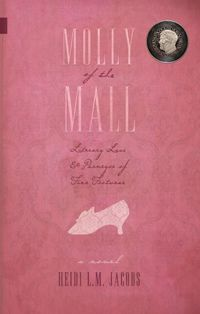 cover of Molly of the Mall by Heidi L.M. Jacobs