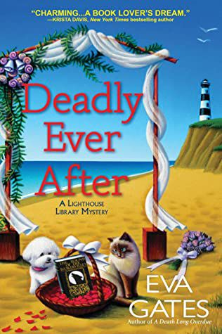 Deadly Ever After (Lighthouse Library #8) by Eva Gates cover