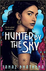 cover image of Hunted by the Sky by Tanaz Bhathena