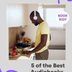 5 of the Best Audiobooks about Food and Cuisine