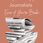9 Ways to Support Journalists Even if You're Broke