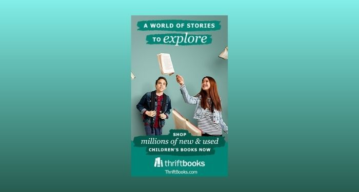 """two teenagers admiring several books suspended in midair. Text reads """"A world of stories to explore"""" and """"shop millions of new and used children's books now"""" and """"thrift books."""" Background is a gradient of green shades."""