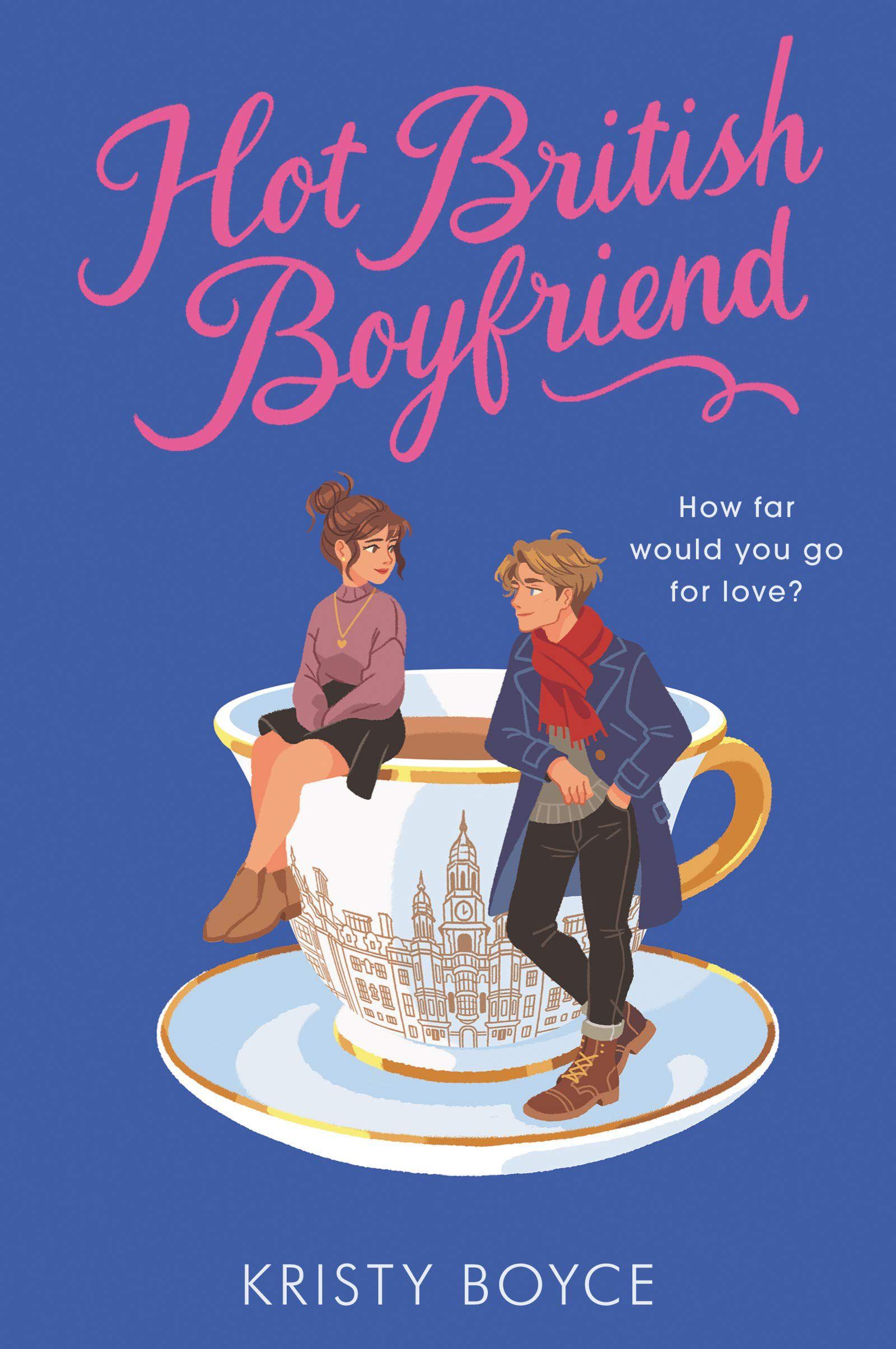 Hot British Boyfriend by Kristy Boyce Cover