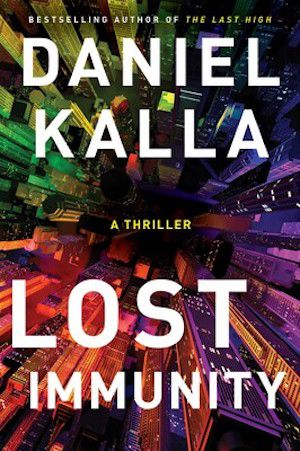 cover image of Lost Immunity by Daniel Kalla