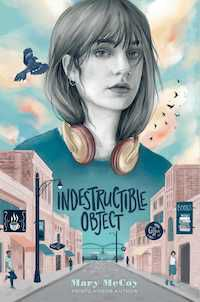 Indestructible Object by Mary McCoy Cover