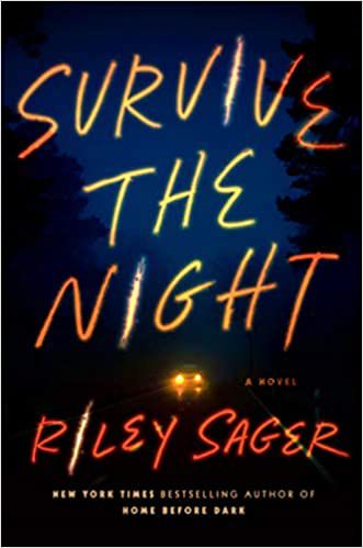 Survive the Night by Riley Sager cover
