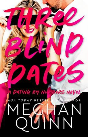 cover image of Three Blind Dates by Meghan Quinn