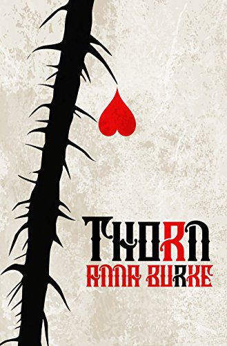 cover of Thorn by Anna Burke