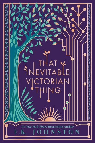 That Inevitable Victorian Thing by E.K. Johnston Cover