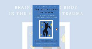the body keeps the score cover closeup